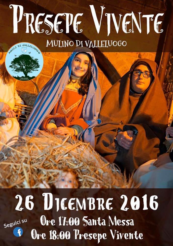 Santa Messa Ore 17:00 Presepe Vivente Ore 18:00 Il Presepe Vivente si terrà nel suggestivo Mulino di Valleluogo ad Ariano Irpino il 26 Dicembre 2016.