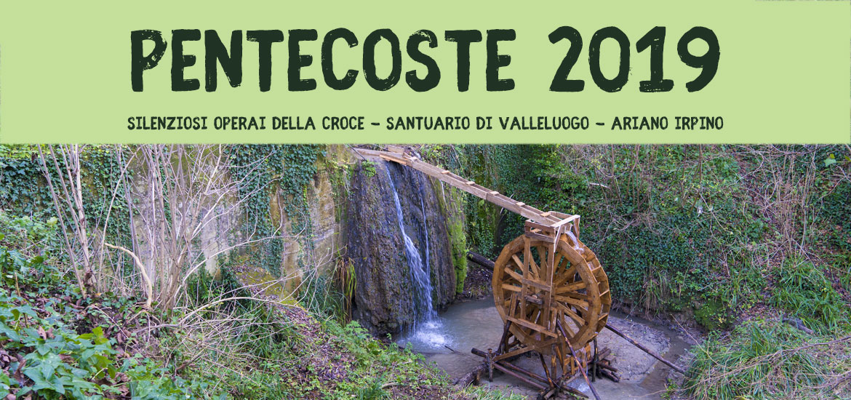 Pentecoste 2019 Valleluogo Ariano Irpino